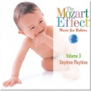 The Mozart Effect: Music for Babies Volume 3: Daytime Playtime