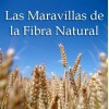 Las maravillas de la fibra natural