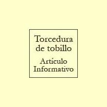 La torcedura de tobillo - Artículo informativo de Rafael Sánchez - Naturópata