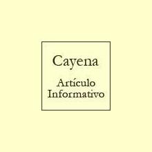 La Cayena - Artículo informativo de Rafael Sánchez - Naturópata