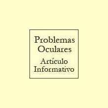 Problemas oculares - Artículo informativo de Rafael Sánchez - Naturópata